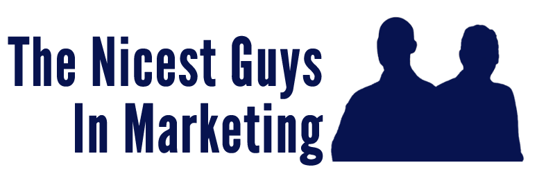 The Nicest Guys In Marketing